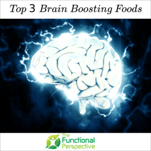 Top 3 Brain-Boosting Foods Fish: Wild Caught Salmon (Omega-3s – DHA & EPA) Berries: Blueberries, Blackberries (antioxidants) Greens: Bok Choy, Spinach, Collard Greens (folate)