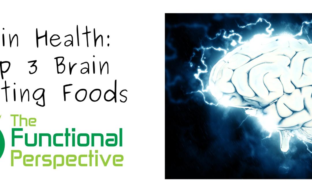 Top 3 Brain Boosting Foods!