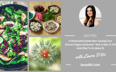GUEST POST: Is Reactivated Epstein-Barr Causing Your Chronic Fatigue Syndrome?  Here is How To Tell (And What To Do About It)