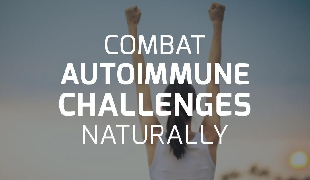 Combating Autoimmunity Naturally